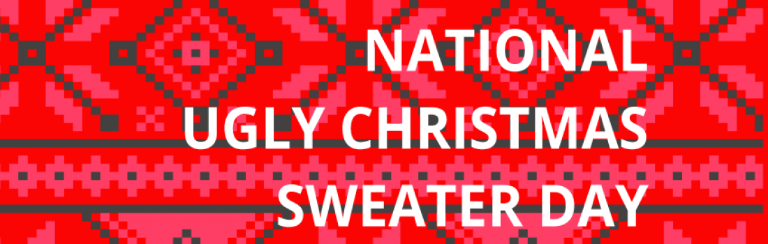Mark your Calendars—Dec 18th is National Ugly Christmas Sweater Day